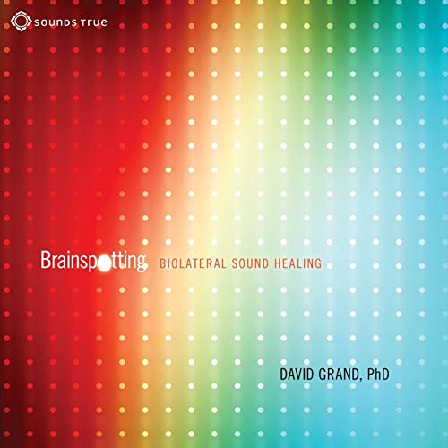 Brainspotting: BioLateral Sound Healing Book Cover