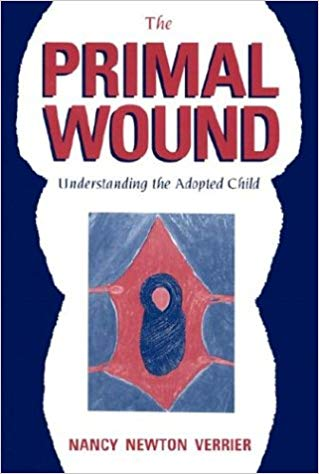 The Primal Wound: Understanding the Adopted Child Book Cover